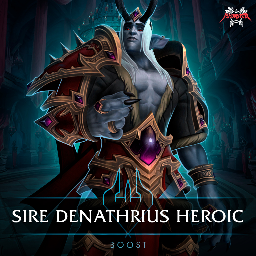 Sire Denathrius Heroic Kill Boost