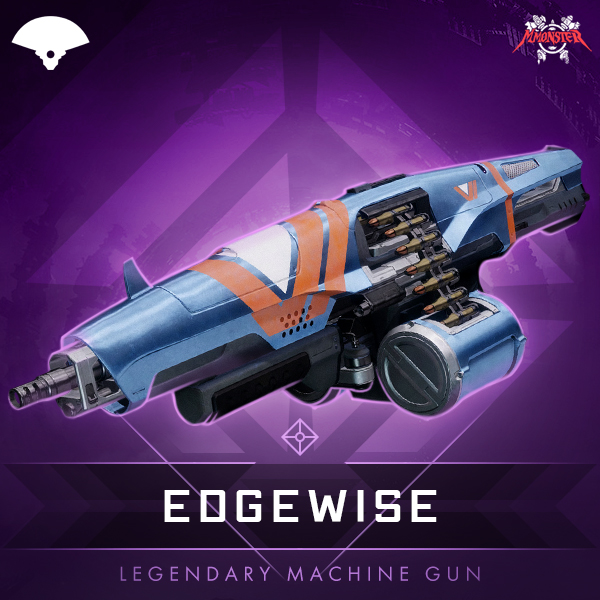 EDGEWISE Legendary Machine Gun