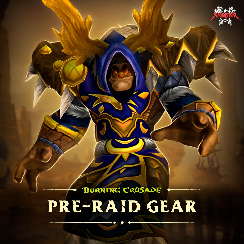 WoW Burning Crusade Classic Full Pre-Raid Gear Farm Boost