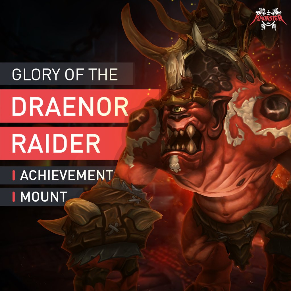 Glory of the Draenor Raider