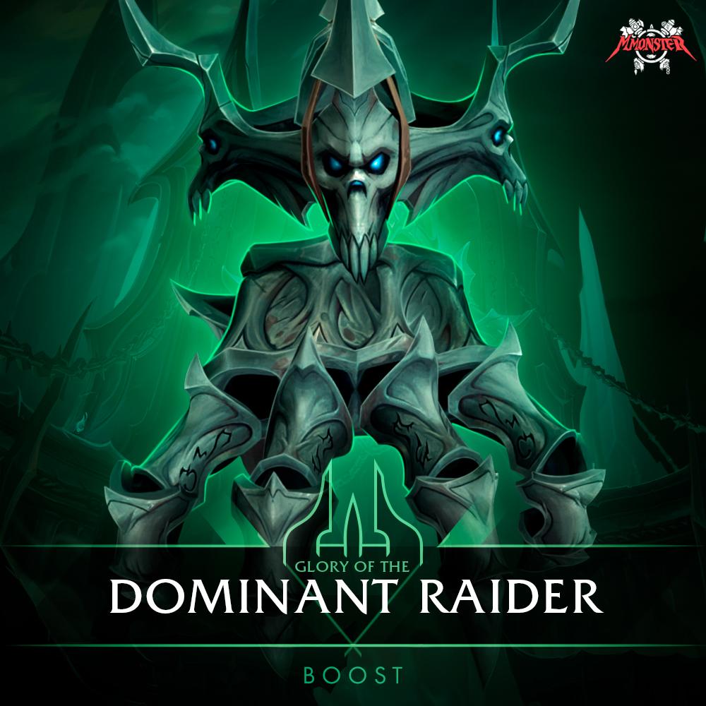 Glory of the Dominant Raider