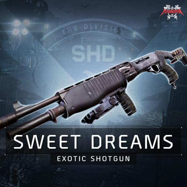 Sweet Dreams Exotic Shotgun Weapon Farm Boost