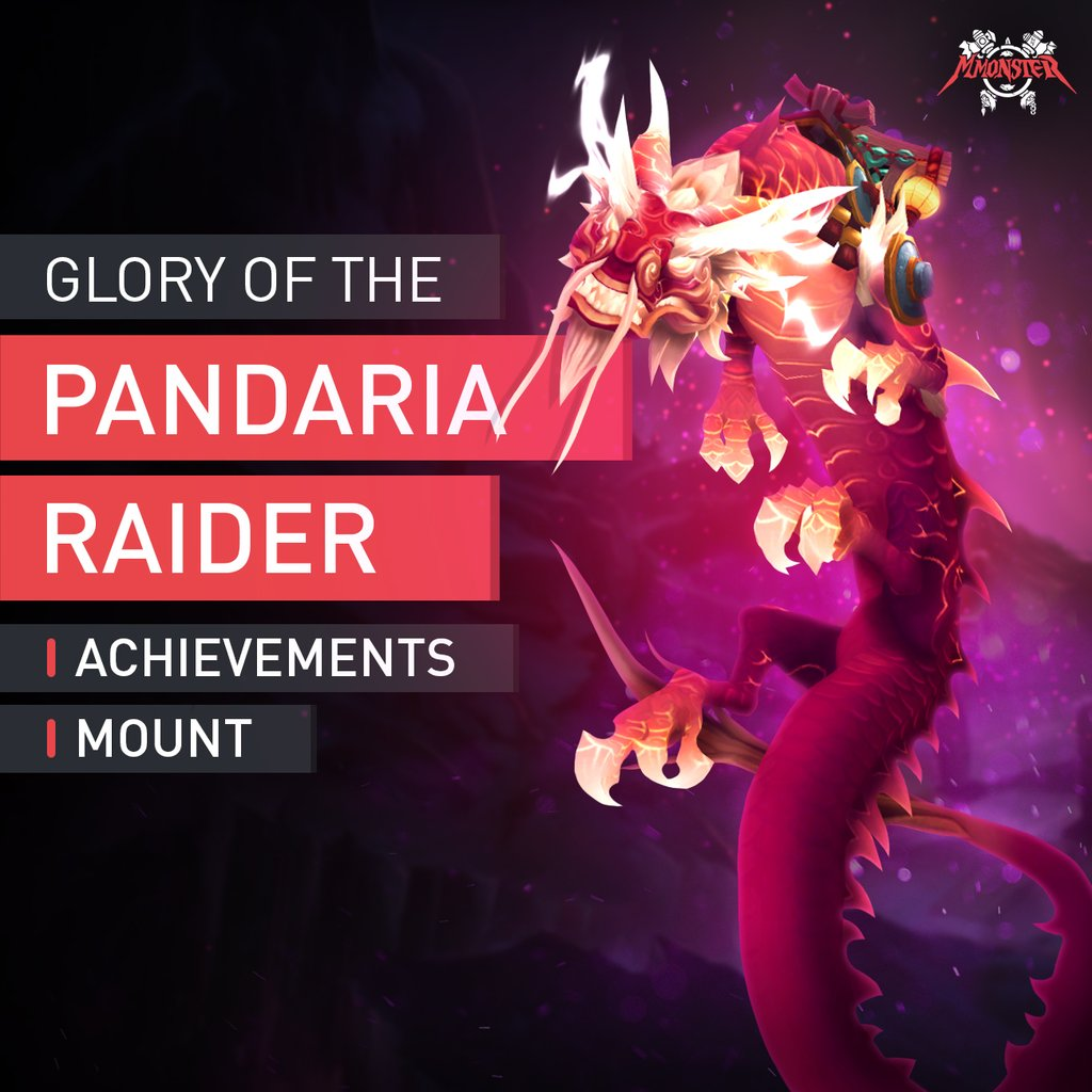Glory of the Pandaria Raider