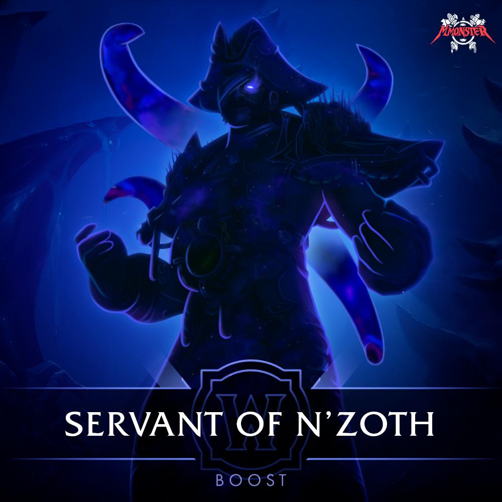 Servant of N'Zoth Boost