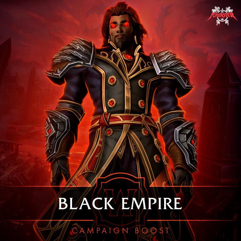 Black Empire Campaign Boost