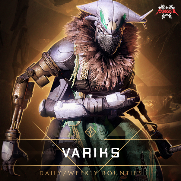 Variks Weekly & Daily Bounties