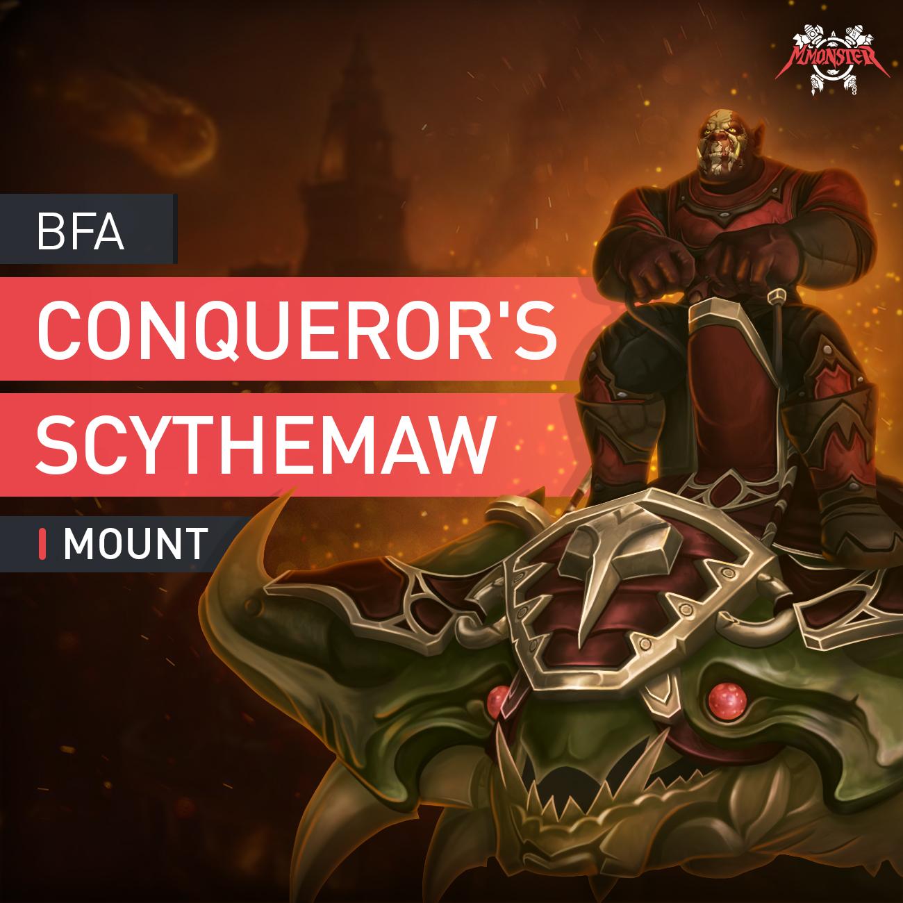 Conqueror's Scythemaw