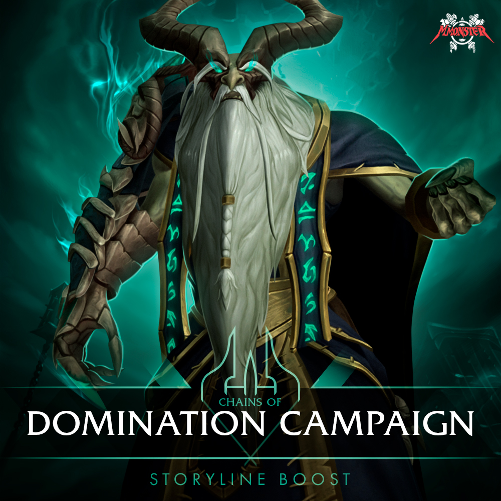 Chains of Domination Campaign Boost