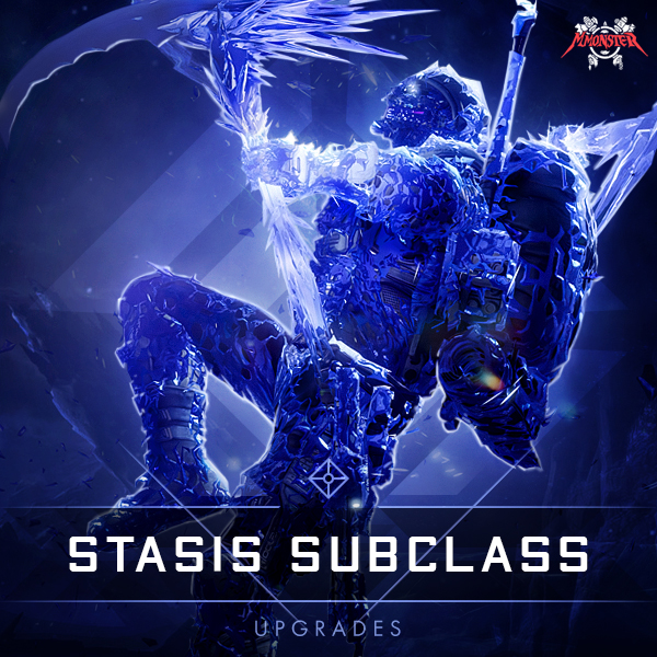 Stasis Subclass upgrades