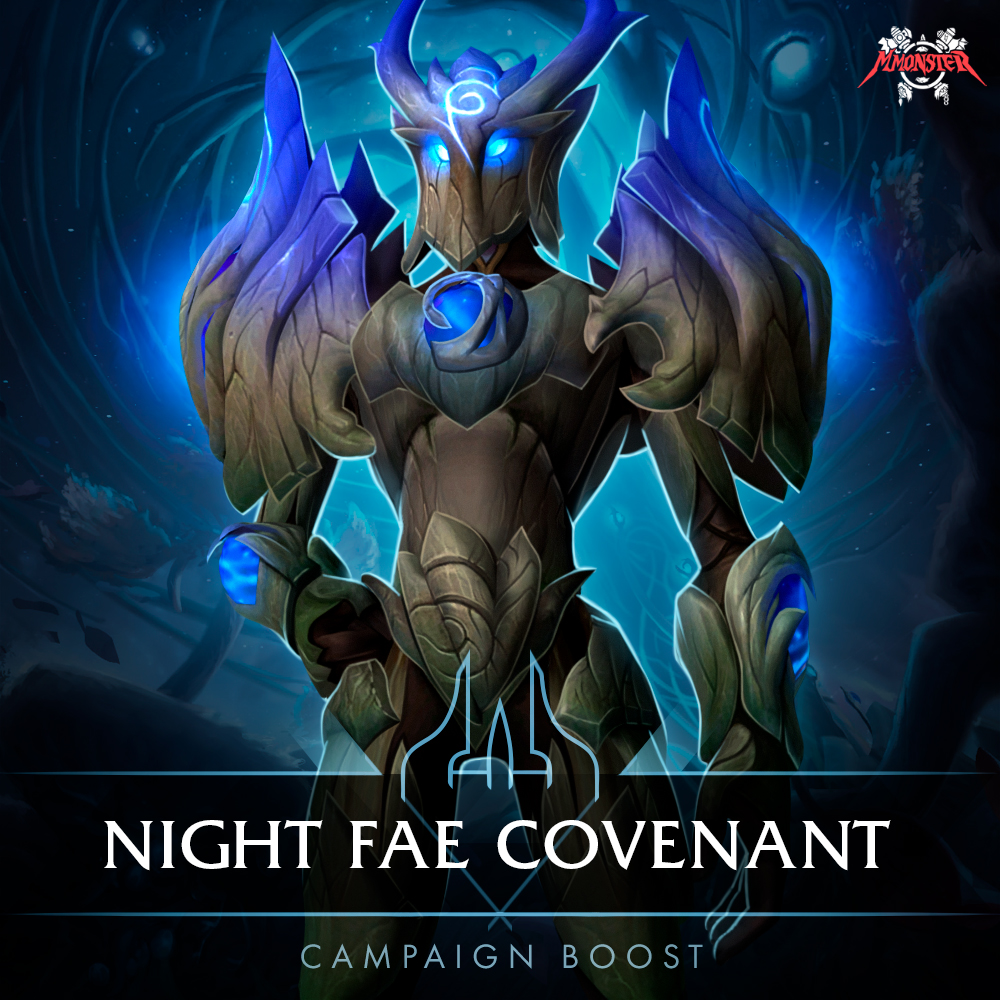 Night Fae Covenant Campaign Boost