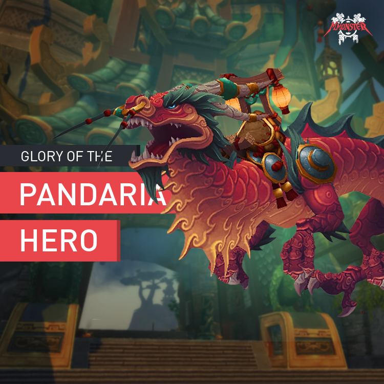 Glory of the Pandaria Hero