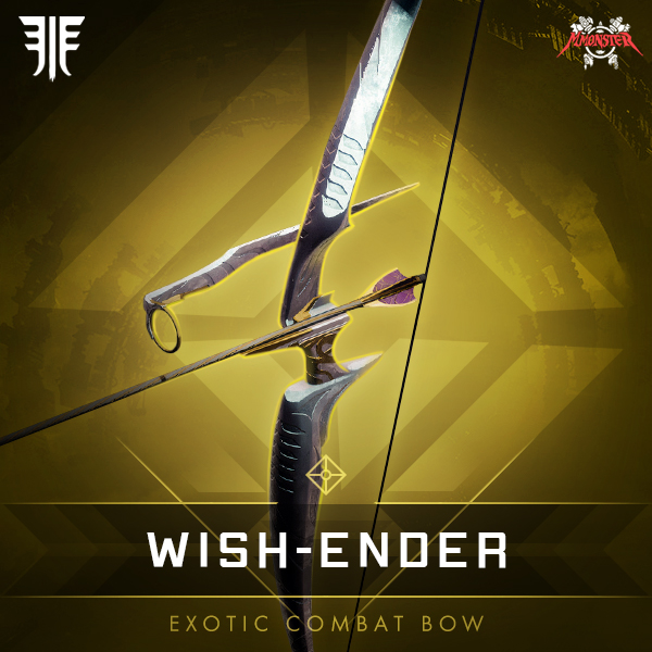 WISH-ENDER Exotic Bow