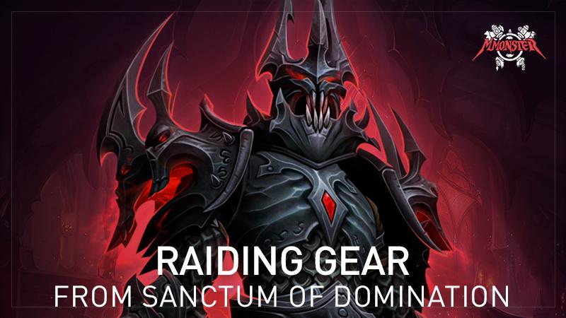 Sanctum of Domination SoD raiding gear