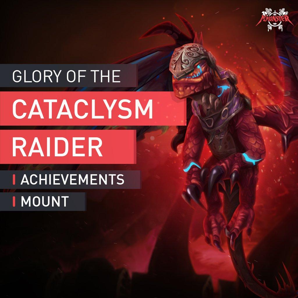 Glory of the Cataclysm Raider