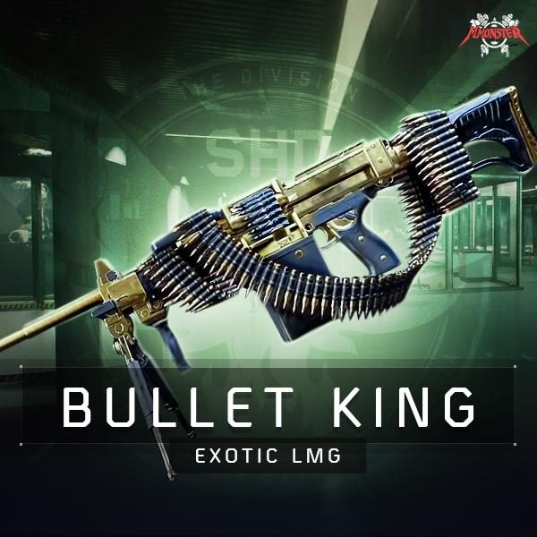 Bullet King Exotic LMG Weapon Farm Boost