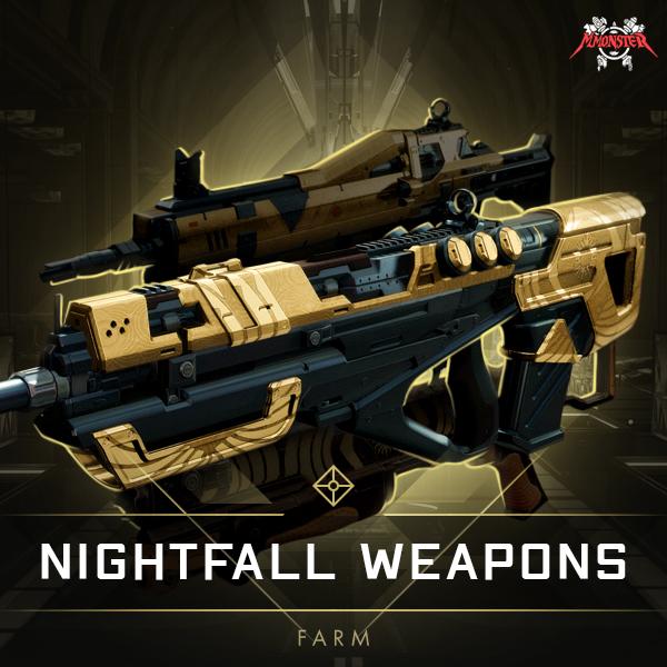 Nightfall weapons Farm